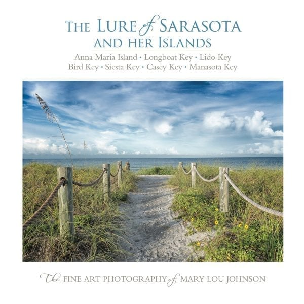 The Lure of Sarasota and Her Islands